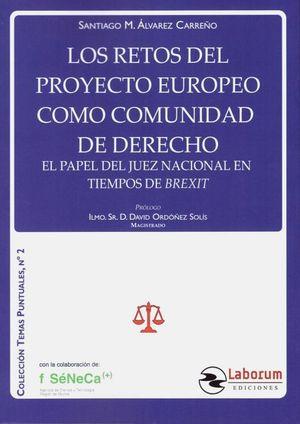 LOS RETOS DEL PROYECTO EUROPEO COMO COMUNIDAD DE DERECHO