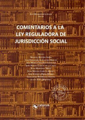 COMENTARIOS A LA LEY REGULADORA DE JURISDICCION SOCIAL