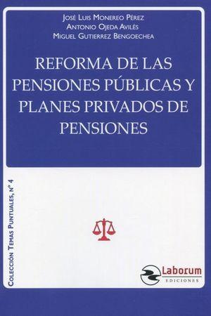 REFORMA DE LAS PENSIONES PUBLICAS Y PLANES PRIVADOS DE PENSIONES