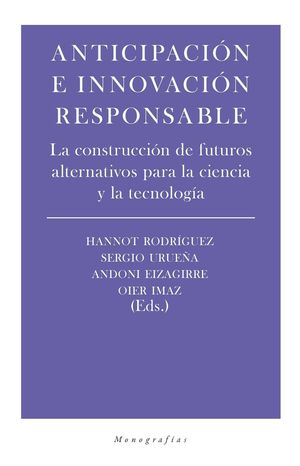 ANTICIPACION E INNOVACION RESPONSABLE