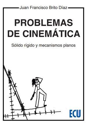 PROBLEMAS DE CINEMATICA.