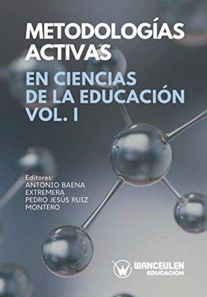 METODOLOGIAS ACTIVAS EN CIENCIAS DE LA EDUCACION I