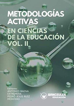 METEDOLOGIAS ACTIVAS EN CIENCIAS DE LA EDUCACION II