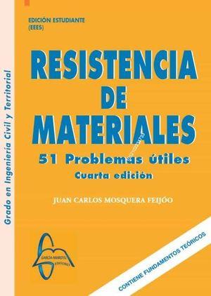 RESISTENCIA DE MATERIALES. 51 PROBLEMAS UTILES