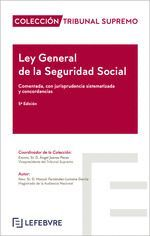 LEY GENERAL DE LA SEGURIDAD SOCIAL COMENTADA TRIBUNAL SUPREMO