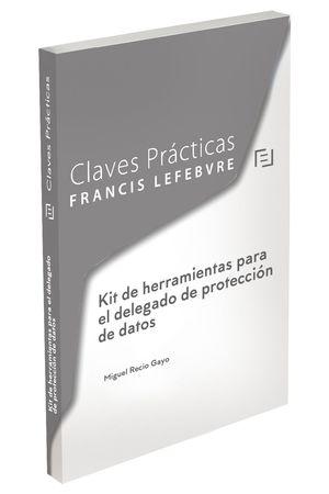 KIT DE HERRAMIENTAS PARA EL DELEGADO DE PROTECCIÓN DE DATOS