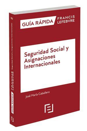 GUÍA RÁPIDA SEGURIDAD SOCIAL Y ASIGNACIONES INTERNACIONALES