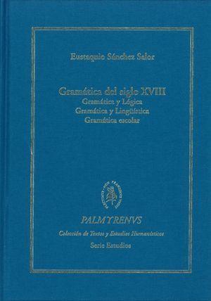 GRAMATICA DEL SIGLO XVIII