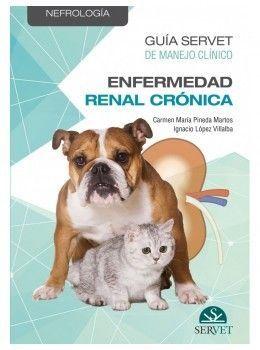 MANEJO CLÍNICO DE LA INSUFICIENCIA RENAL CRÓNICA EN PEQUEÑOS ANIMALES