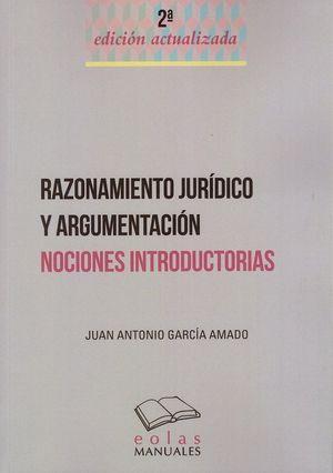 RAZONAMIENTO JURIDICO Y ARGUMENTACION