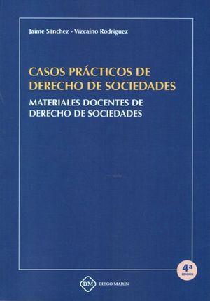 CASOS PRACTICOS DE DERECHO DE SOCIEDADES.