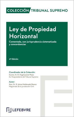 LEY PROPIEDAD HORIZONTAL CON JURISPRUDENCIA SISTEMATIZADA Y CONCORDANCIAS