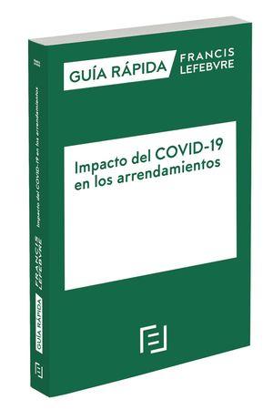 IMPACTO DEL COVID-19 EN LOS ARRENDAMIENTOS