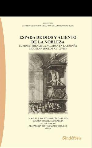 ESPADA DE DIOS Y ALIENTO DE LA NOBLEZA.