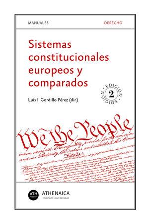 SISTEMAS CONSTITUCIONALES EUROPEOS Y COMPARADOS
