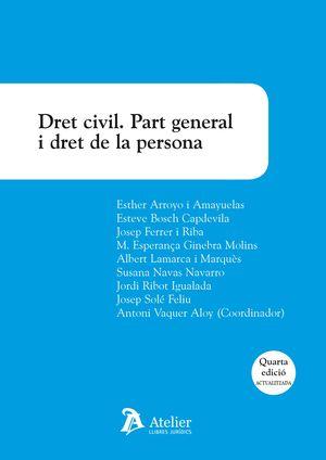 DRET CIVIL. PART GENERAL I DRET DE LA PERSONA