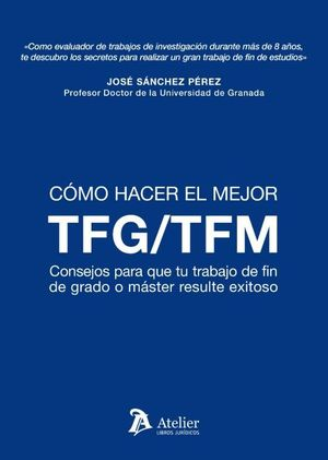 COMO HACER EL MEJOR TFM / TFG