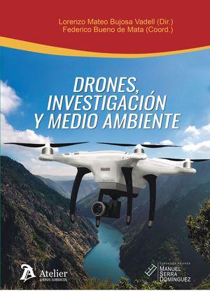 DRONES, INVESTIGACION Y MEDIO AMBIENTE