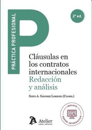 CLÁUSULAS EN LOS CONTRATOS INTERNACIONALES: REDACCIÓN Y ANÁLISIS (2ª EDICIÓN)