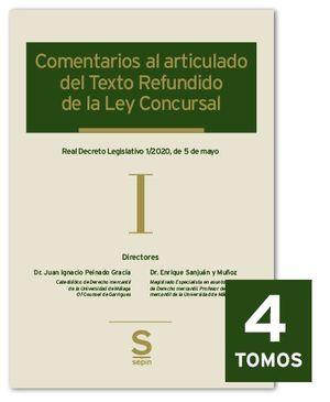 COMENTARIOS AL ARTICULADO DEL TEXTO REFUNDIDO DE LA LEY CONCURSAL. 4 TOMOS.