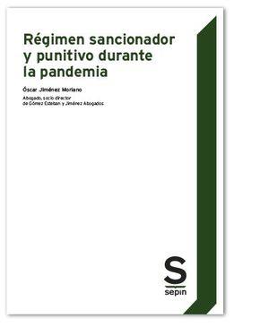 REGIMEN SANCIONADOR Y PUNITIVO DURANTE LA PANDEMIA