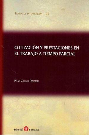 COTIZACION Y PRESTACIONES EN EL TRABAJO A TIEMPO PARCIAL