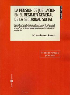 LA PENSION DE JUBILACION REGIMEN GENERAL SEGURIDAD SOCIAL