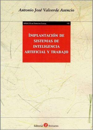 IMPLANTACION DE SISTEMAS DE INTELIGENCIA ARTIFICIAL Y TRABAJO