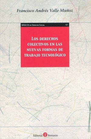 DERECHOS COLECTIVOS EN LAS NUEVAS FORMAS DE TRABAJO TECNOLOGICO