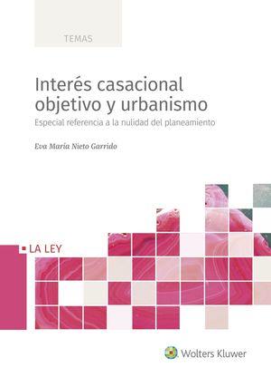INTERÉS CASACIONAL OBJETIVO Y URBANISMO