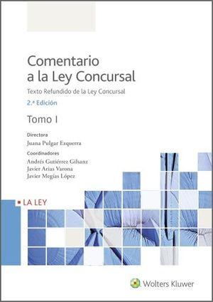 COMENTARIO A LA LEY CONCURSAL. (2 TOMOS)