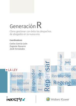 GENERACIÓN R. CÓMO GESTIONAR CON ÉXITO LOS DESPACH
