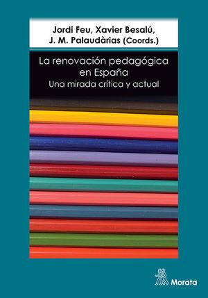 LA RENOVACIÓN PEDAGÓGICA EN ESPAÑA