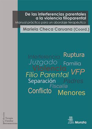 DE LAS INTERFERENCIAS PARENTALES A LA VIOLENCIA FILIOPARENTAL