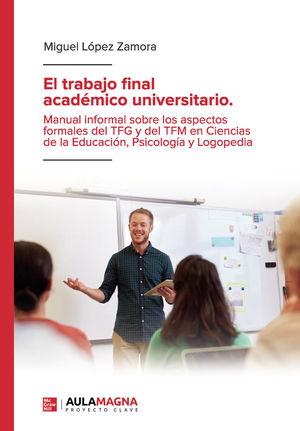 EL TRABAJO FINAL ACADÉMICO UNIVERSITARIO. (IBD)