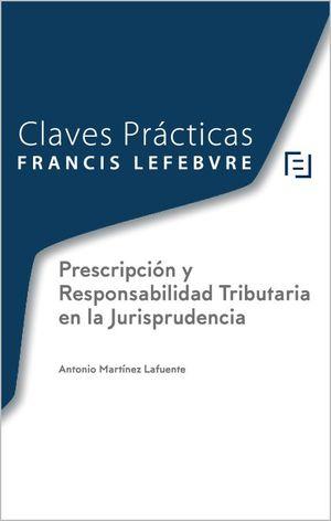 PRESCRIPCIÓN Y RESPONSABILIDAD TRIBUTARIA EN LA JURISPRUDENCIA