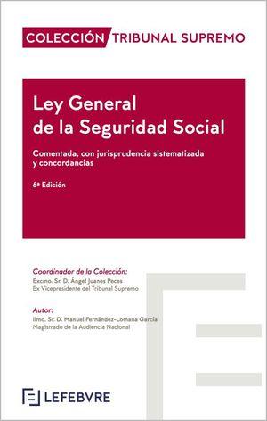 LEY GENERAL DE LA SEGURIDAD SOCIAL COMENTADA