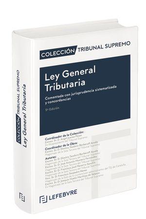 LEY GENERAL TRIBUTARIA: COMENTADA