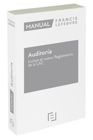 MANUAL DE AUDITORÍA.  INCLUYE EL NUEVO REGLAMENTO DE LA LAC 2021