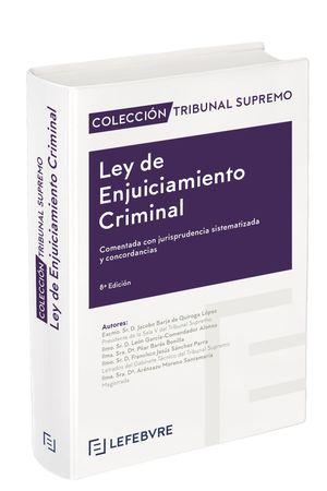 LEY DE ENJUICIAMIENTO CRIMINAL. COMENTARIOS CON JURISPR.