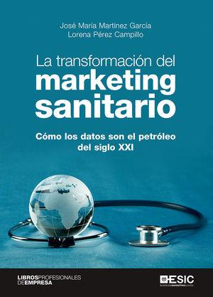 LA TRANSFORMACION DEL MARKETING SANITARIO