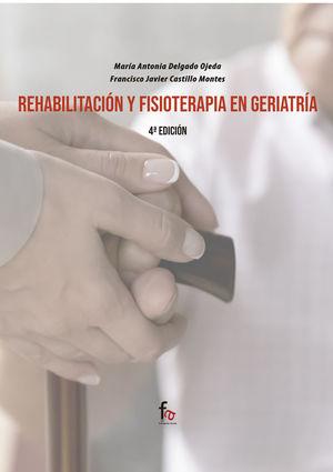 REHABILITACION Y FISIOTERAPIA EN GERIATRÌA