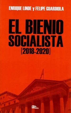 EL BIENIO SOCIALISTA (2018-2020)