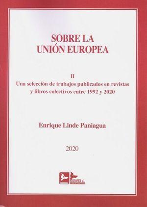 SOBRE LA UNION EUROPEA, TOMO II.