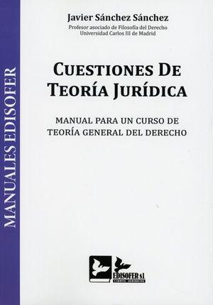 CUESTIONES DE TEORIA JURIDICA
