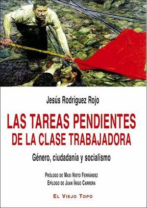 LAS TAREAS PENDIENTES DE LA CLASE TRABAJADORA