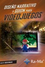 DISEÑO NARRATIVO Y GUION PARA VIDEOJUEGOS