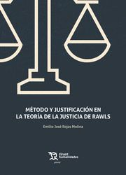 METODO Y JUSTIFICACION EN LA TEORIA DE LA JUSTICIA DE RAWLS