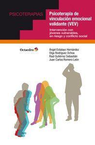 PSICOTERAPIA DE VINCULACIÓN EMOCIONAL VALIDANTE (VEV)