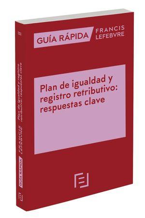 GUIA RAPIDA PLAN DE IGUALDAD Y REGISTRO RETRIBUTIVO: